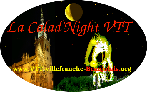 La Calad'night VTT -  Rando Nocturne